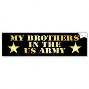 My Brother Is In The Army Quotes Gallery for army brothers