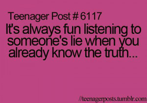 ... To Someone's Lie When You Already Know The Truth - Lie Quote