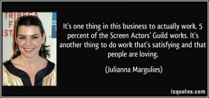More Julianna Margulies Quotes