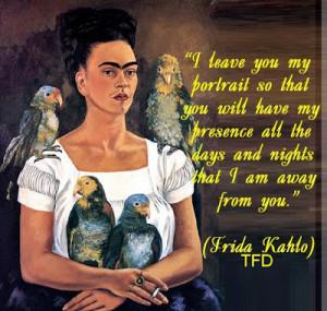 Famous Frida Kahlo Quotes Frida kahlo quotes
