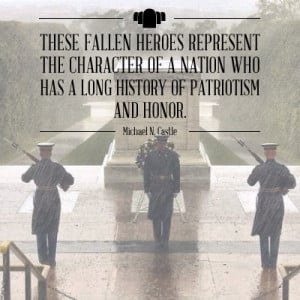 """... has a long history of patriotism and honor."""" – Michael N. Castle"""