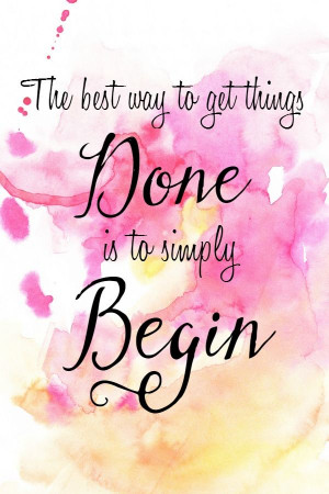 the-best-way-to-get-things-done-life-daily-quotes-sayings-pictures.jpg