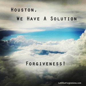 houston we have a solution forgiveness quote image