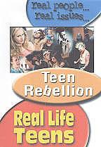 Real Life Teens: Teen Rebellion