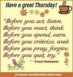 Have A Great Thursday Quotes And have a great ☼ day...:)