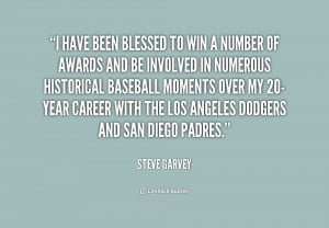 quote-Steve-Garvey-i-have-been-blessed-to-win-a-248380.png