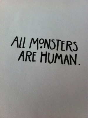 ... horror story quote Black and White text horror dark Monsters human