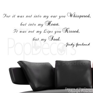 For it was not into my ear you whispered-quote decals