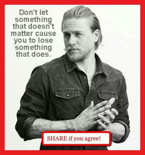 ... Soa, Words Sayings Quotes, Anarchy Quotes, Tv Quotes, Quotes Soa
