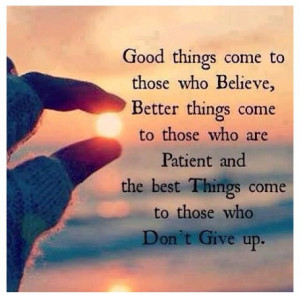 Never Give Up. Don'T Give Up, Good Things, Give Up Quotes, Motivation ...
