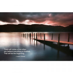 Louis L'Amour There Will Come a Time Quote Art Print Poster - 36x24