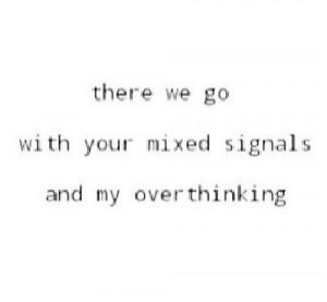 Mixed Signals Quot...