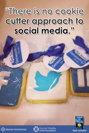 is No Cookie Cutter Approach to Social Media