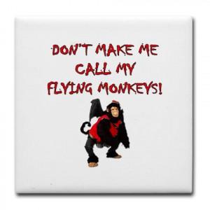 Love those Flying Monkeys