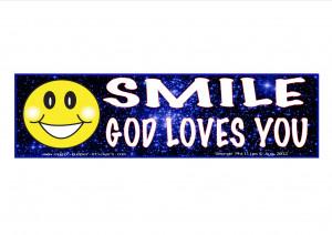 Smile God Loves You Smile: god loves you