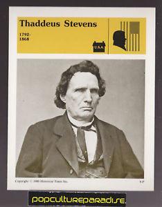 THADDEUS STEVENS Vermont U S Civil War BIO STORY CARD