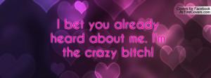 Crazy Bitch Quotes