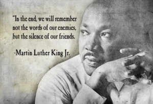 Martin luther king jr in the end quote