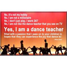 ... dance rheegold dance quotes yes i am a dance teachers dance life