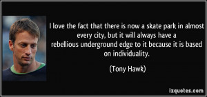 More Tony Hawk Quotes