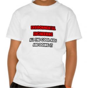 Funny Environmental Engineers Kids T-Shirts