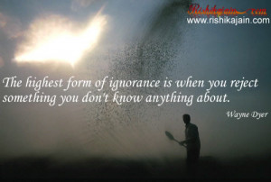 Wayne Dyer, ignorance,Wisdom / Cleverness– Inspirational Quotes ...
