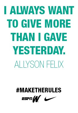 Allyson Felix; Track and field Inspiration. If I make it to Rio 2016 ...