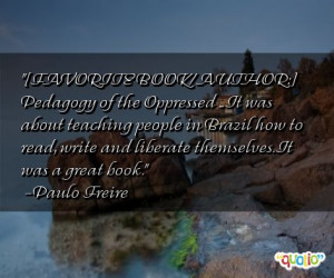 Related Pictures Famous pedagogy of the oppressed important quotes