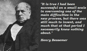 Henry bessemer famous quotes 4