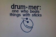 ... Drummer Quotes, Drummers Quotes, Custom Drummers, Quotes Sayings