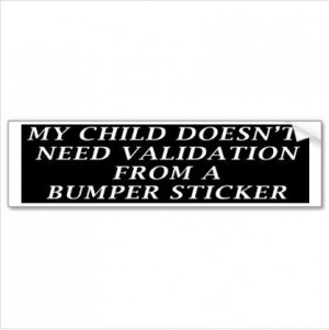 Is it the children or the parents that need the validation?