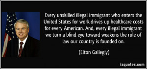 Every unskilled illegal immigrant who enters the United States for ...