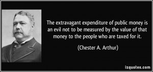 More Chester A. Arthur Quotes