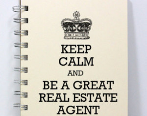 ... Diary Sketch Book - Keep Calm and Be a Great Real Estate Agent - Ivory