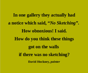 Artful Quote: David Hockney - Day 232