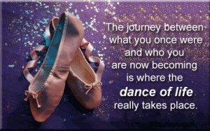 Dance quotes about life dance quotes image by frazay on photobucket