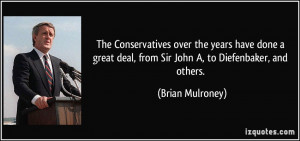 The Conservatives over the years have done a great deal, from Sir John ...