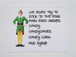 ... Elf Quotes, Christmas Movie, Candies Canes, Funny Elf, Movie Quotes