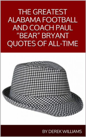 ... Crimson Tide Football and Coach Paul