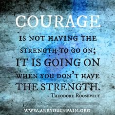 ... true of life with chronic illness. #quotes #courage #strength More