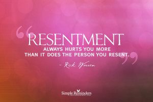 Resentment always hurts