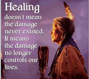 Healing Native American Quotes, Life, Uplifting Quotes, American ...