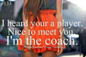 coach, cute, im a coach, love, player, pretty, quote, quotes