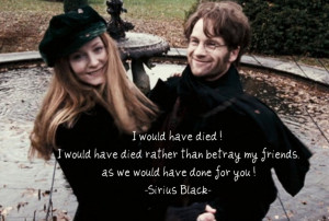 Sirius Black quote about Lily and James Potter: True Friendship ...