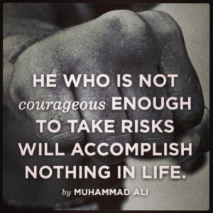 Muhammed Ali quote... believe in yourself!