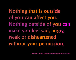 ... ,weak or disheartened without Your Permission ~ Inspirational Quote