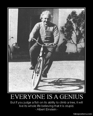 Everyone Is A Genius - Demotivational Poster