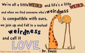 Dr. Seuss motivational inspirational love life quotes sayings ...