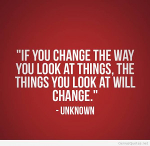 Business Quotes Restoration Marketing - If You change the way you look ...