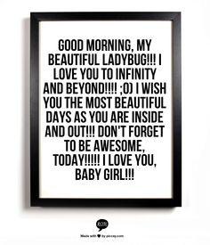 Good Morning, My Beautiful Ladybug!!! I love you to infinity and ...